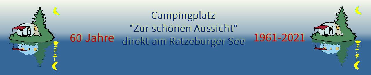 """Campingplatz """"Zur schönen Aussicht"""""""